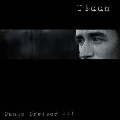 SODP019 / AHP 017: Uluun - Danke Dreiser!!! (2015)
