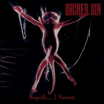 Sacred Sin - Anguish... I Harvest
