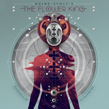 Roine Stolt's The Flower King - Manifesto Of An Alchemist