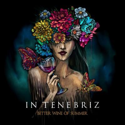060GD: In Tenebriz - Bitter Wine Of Summer (2020)