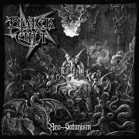 SAT071 / BPR039 / METALLIC 035: Black Cult - Neo-Satanism (2014)