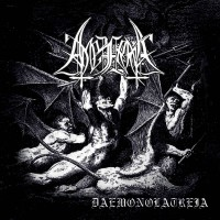 SAT073 / METALLIC 038 / MT CD006: Амезарак - Daemonolatreia (2014)