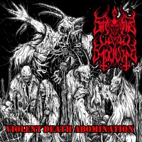 SODP080 / UXCFI02: Satan's War Machine - Violent Death Abomination (2016)