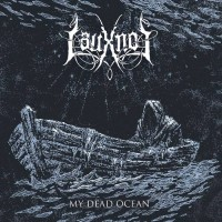 SAT082 / METALLIC 044 / DSR 016: Lauxnos - My Dead Ocean (2014)