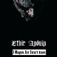 SAT087 / DEP040 / WR 005: Ethir Anduin - I Magen Av Svart Kaos (2014)