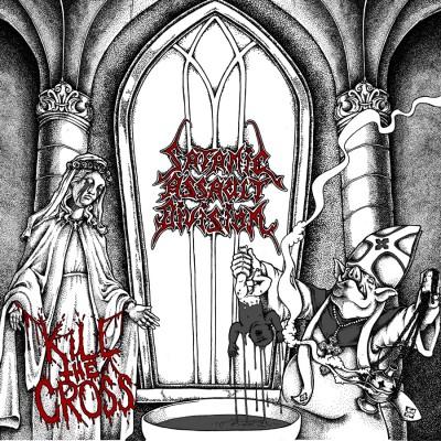 SAT106 / BPR050 / METALLIC 061: Satanic Assault Division - Kill The Cross (2015)