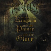 SAT114 / IM - 004: Necrocult - For Thine Is The Kingdom, And The Power, And The Glory (2015)