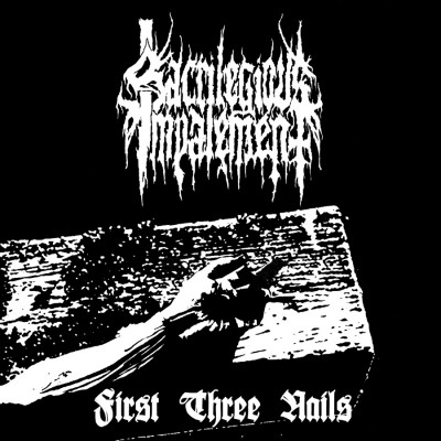 SAT115 / BPR058 / DOD-001: Sacrilegious Impalement - First Three Nails [compilation] (2015)