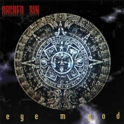 SAT120 / EM 005 / DNR029: Sacred Sin - Eye M God [re-release] (2015)