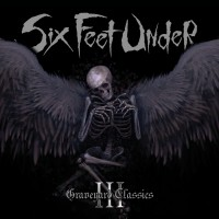 SODP125 / KTTR CD 159: Six Feet Under - Graveyard Classics III [re-release] (2020)