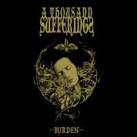 SAT138: A Thousand Sufferings - Burden (2015)