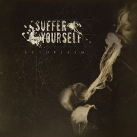 SAT165 / MHP 16-213: Suffer Yourself - Ectoplasm (2016)