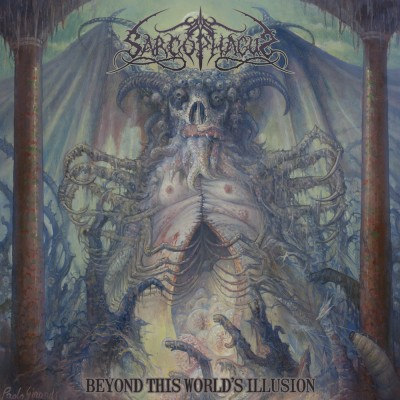 SAT169 / DPS005 / FS003 / SNR CD-019: The Sarcophagus - Beyond This World's Illusion (2017)