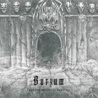 SAT230: Burzum - From The Depths Of Darkness [re-release] (2018)