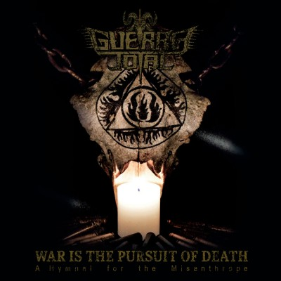 SAT286 / IBDC666106: Guerra Total - War Is The Pursuit Of Death: A Hymnal For The Misanthrope (2020)