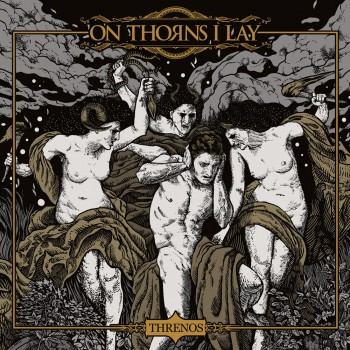 On Thorns I Lay - Threnos