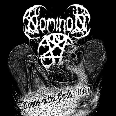 Nominon - Chaos In The Flesh... Live! [live] (2016)