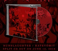 Nunslaughter / Hatevomit