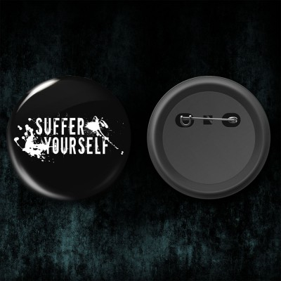 020SAT: Badge - Suffer Yourself