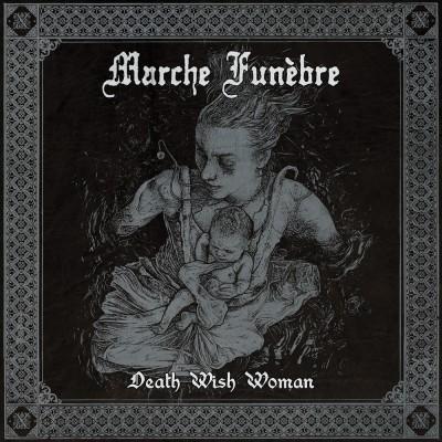 026GD / CSR058: Marche Funebre - Death Wish Woman [ep] (2018)