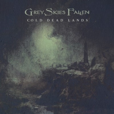 069GD / PRG-49066 / MHP 21-376: Grey Skies Fallen - Cold Dead Lands [re-release] (2021)