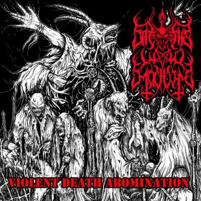 SODP080 / UXCFI02: Satan's War Machine - Violent Death Abomination (2016)