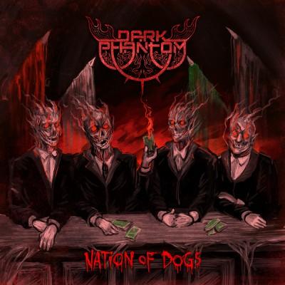 SODP087 / UXCFI03: Dark Phantom - Nation Of Dogs (2016)