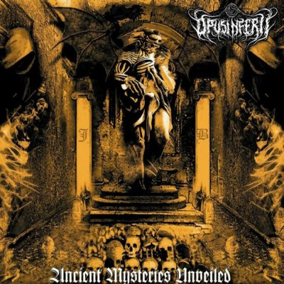 SAT103 / VP 030: Opus Inferii - Ancient Mysteries Unveiled [re-release] (2015)