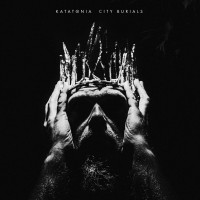 SODP140 / KTTR CD 178: Katatonia - City Burials (2020)