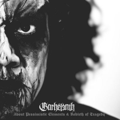 SAT184 / Front 037: Garhelenth - About Pessimistic Elements & Rebirth Of Tragedy (2017)