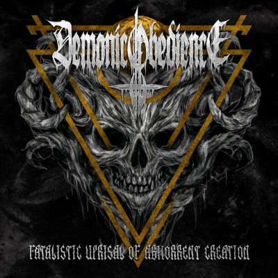 SAT192 / SR-358: Demonic Obedience - Fatalistic Uprisal Of Abhorrent Creation (2018)