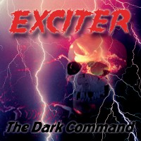 SAT301 / KTTR CD 208: Exciter - The Dark Command [re-release] (2020)