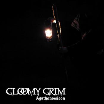 Gloomy Grim - Agathonomicon