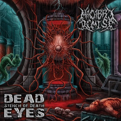 Macabre Demise - Dead Eyes / Stench Of Death [compilation] (2017)